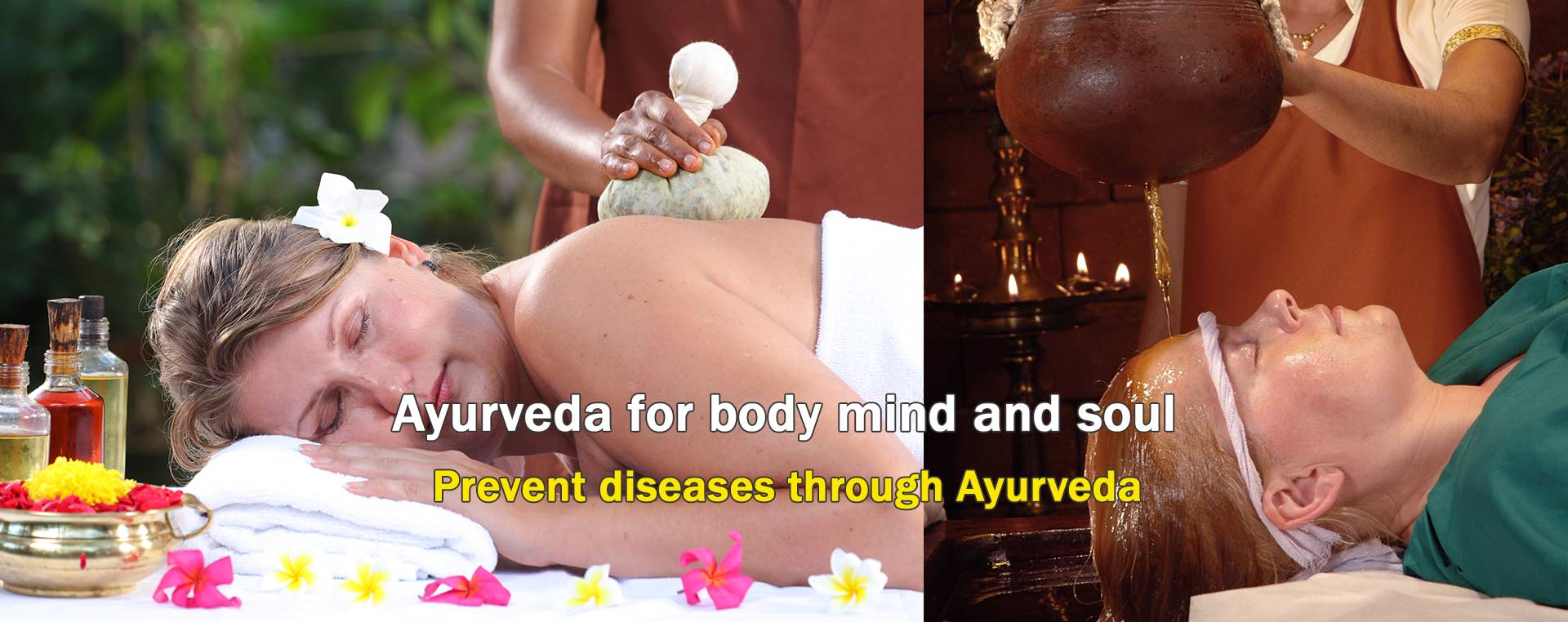Ayurveda for body mind and soul