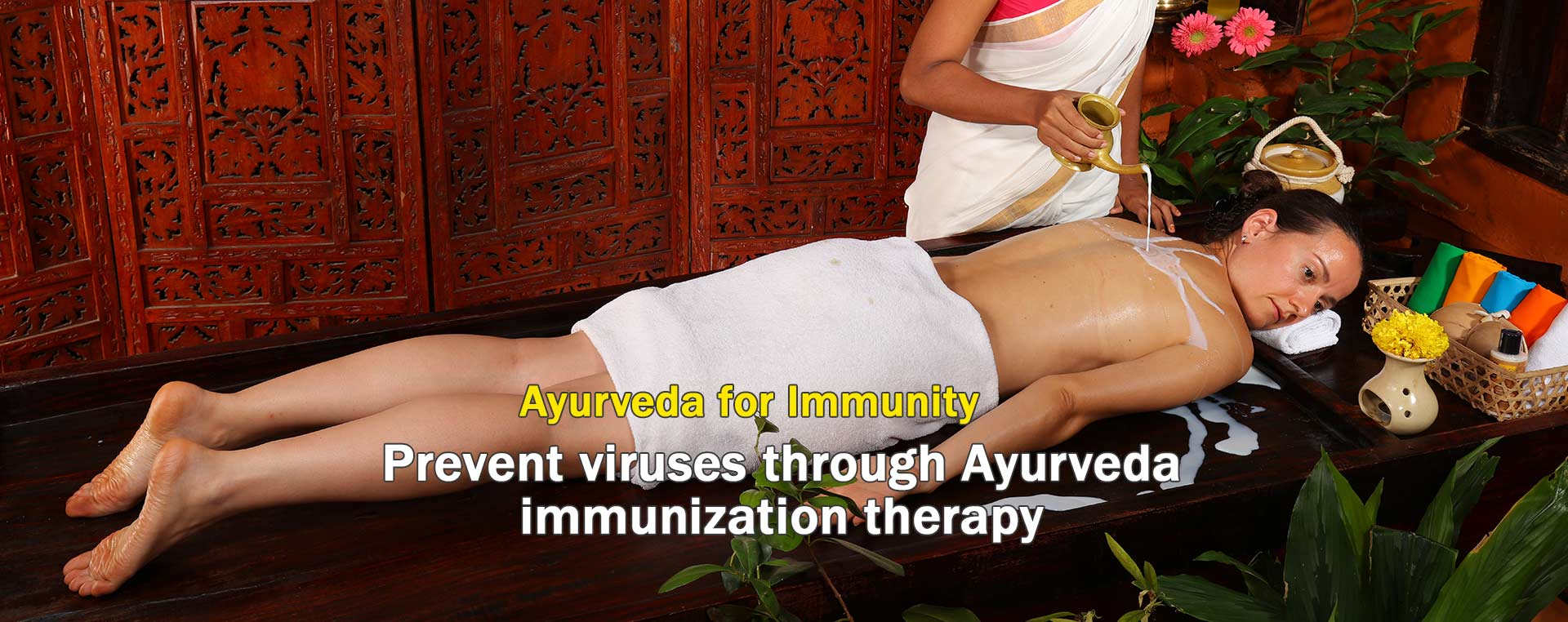 Prevent viruses through Ayurveda  immunization therapy
