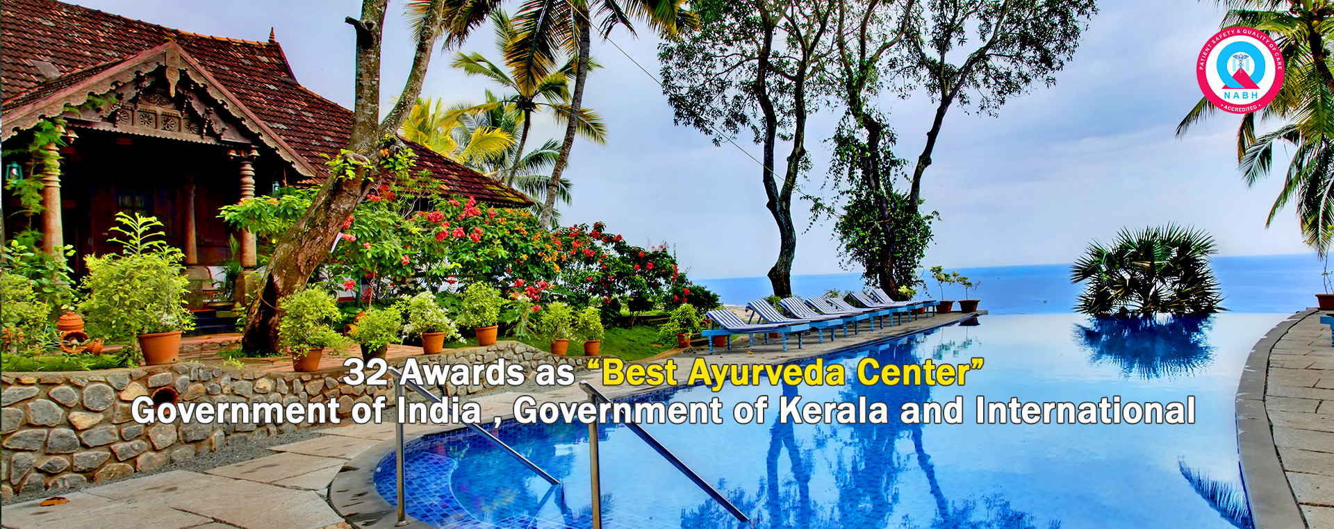 "32 Awards as ""Best Ayurveda Center""